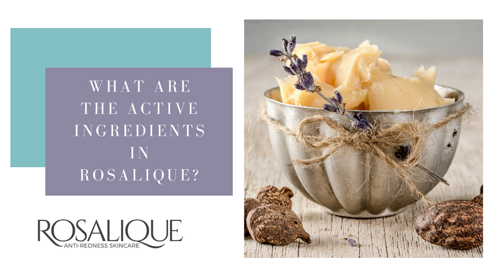 What are the active ingredients in Rosalique?