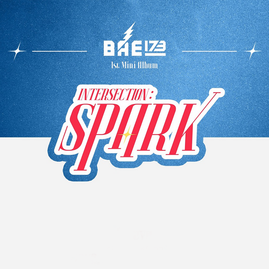 BAE173 The First Mini Album - INTERSECTION: SPARK