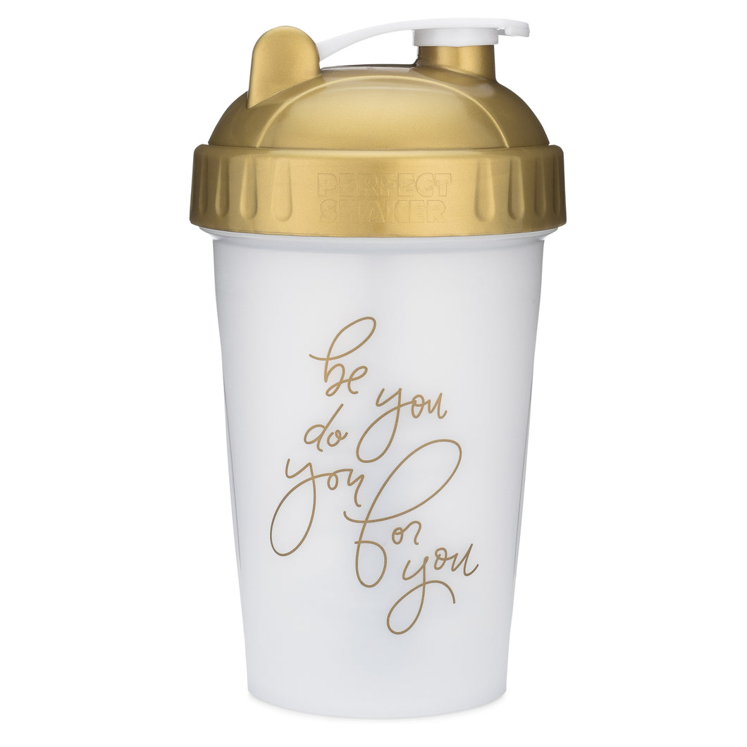 Be You Do You For You Gold on Performa 20oz Shaker Bottle