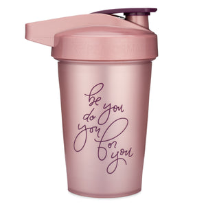 Be You Do You For You Rose on Performa 20oz Activ Shaker