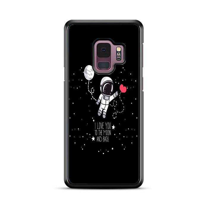 Astronaut I Love You To The Moon and Back Samsung Galaxy S9 HÜLLE