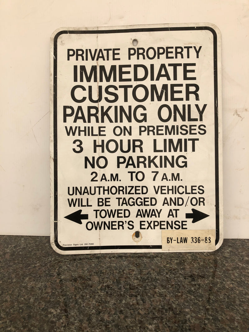 Sign - private property, immediate customer parking only