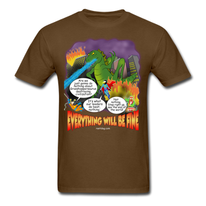 Grasshoppersaurus Everything Will Be Fine Text - brown