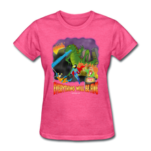 Load image into Gallery viewer, Grasshoppersaurus Everything Will Be Fine No Text - heather pink