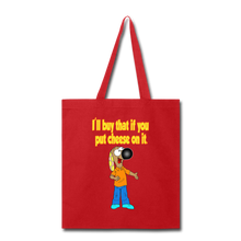 Load image into Gallery viewer, Rantdog Put Cheese On It - Tote Bag - red