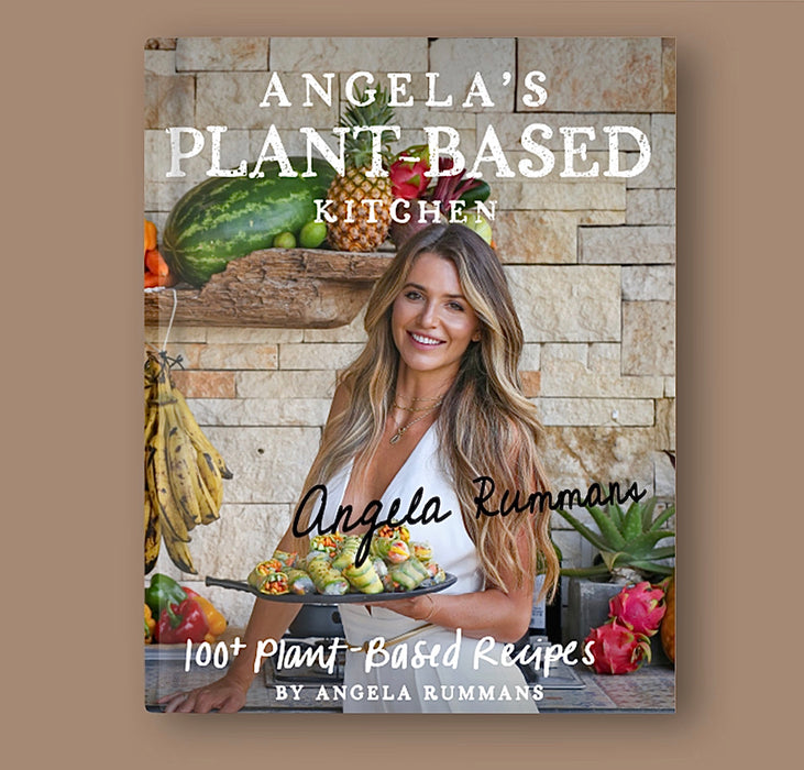 Angela's Plant Based Kitchen - SPECIAL EDITION Signed Hardcover