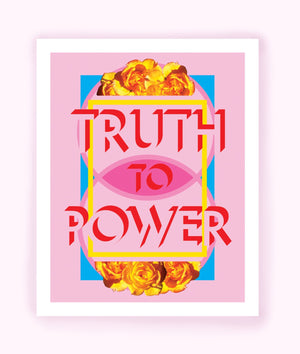 Truth to Power - Women's Aid Print
