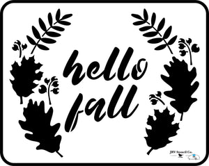 Hello Fall - JRV Stencil Co