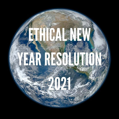 Ethical New Year resolution 2021