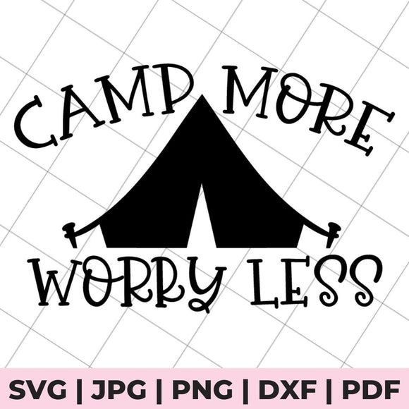 camp more worry less svg file