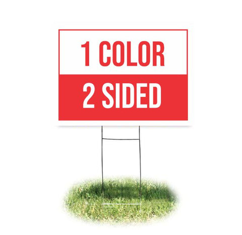 Yard Sign 1 color 2 sided