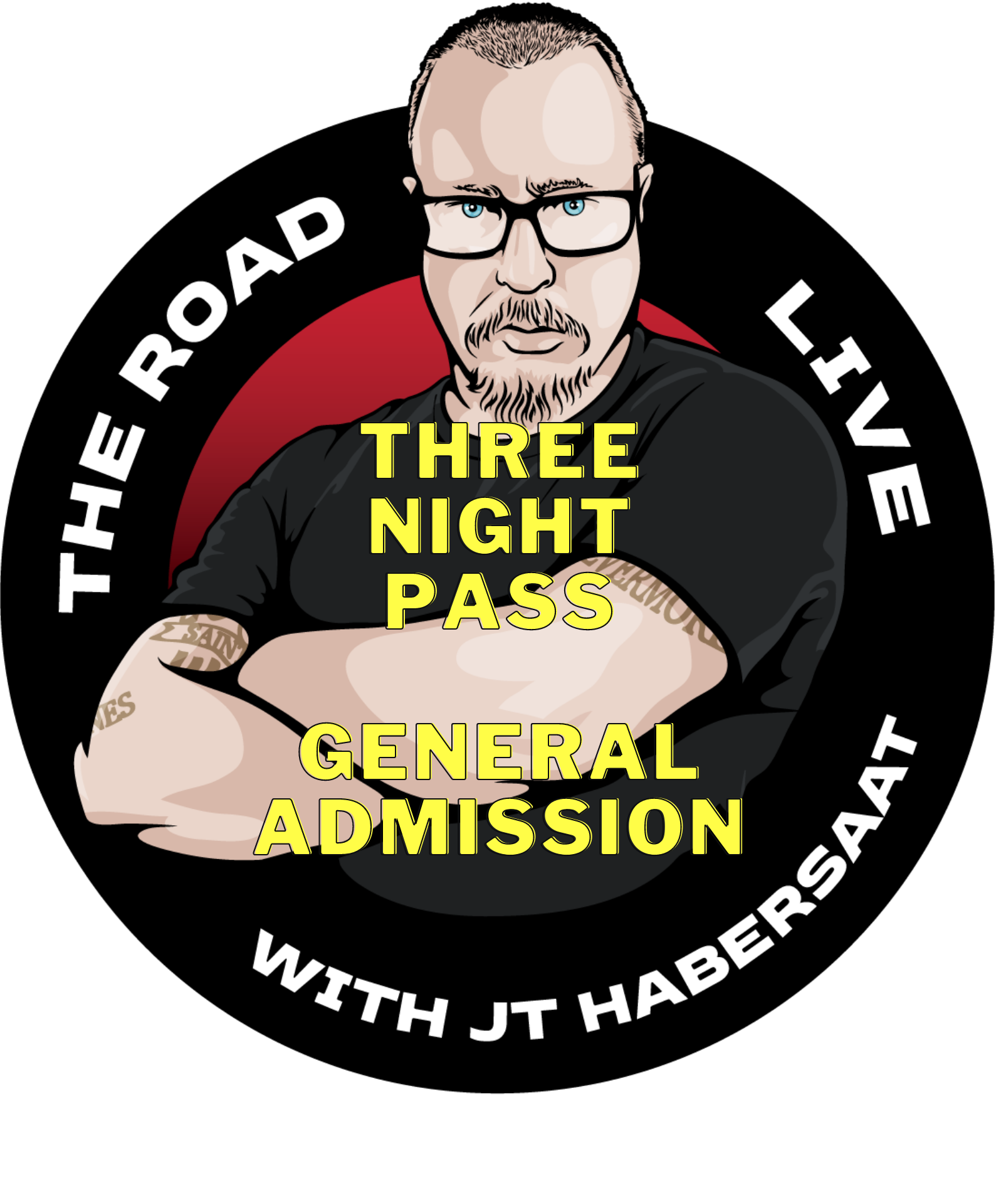 The Road Live: October 28th, 29th, 30th - 7:00 Pacific - 3 Night GA