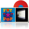 Fat Pop (Vinile Colorato - Red)