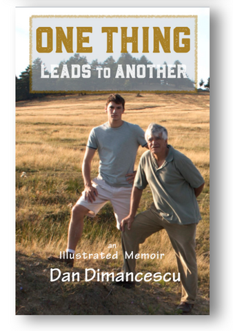 BIO - ONE THING Leads to Another: An Illustrated Memoir of Dan Dimancescu/ PAPERBACK - 2020
