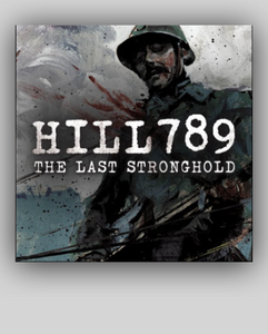 V - HILL 789: The Last Stronghold (WW-I in Romania)  50mn - / - FREE
