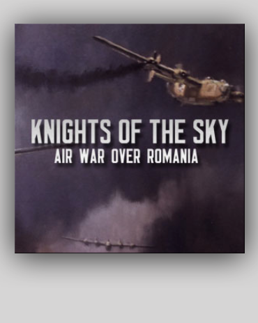 V - KNIGHTS OF THE SKY - WW-II B-24 Bombing of Romania / 50 mn FREE