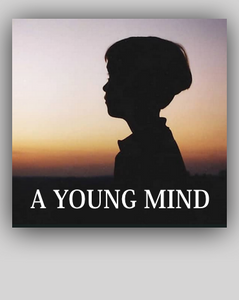 V - A Young Mind - The Making of a Filmmaker 50mn - / - FREE