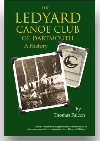 The Ledyard Canoe Club -  A History / PAPERBACK
