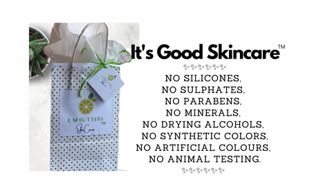 L M BUTTERS | GOOD SKINCARE