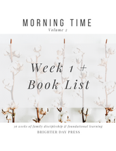 Load image into Gallery viewer, Morning Time, Vol. 2 - Week 1 + Book List (Free Download)