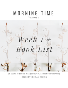 Morning Time, Vol. 2 - Week 1 + Book List (Free Download)