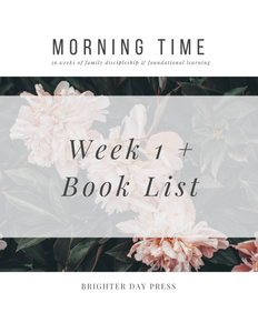 Morning Time, Vol. 1 - Week 1 + Book List (Free Download)