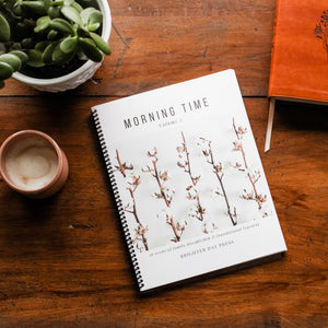 Morning Time, Vol. 2 - Coil Bound Printed Book