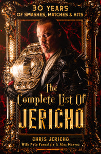 The Complete List of Jericho by Chris Jericho