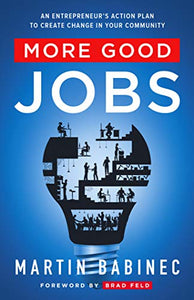 More Good Jobs by Martin Babinec [10+ COPIES]