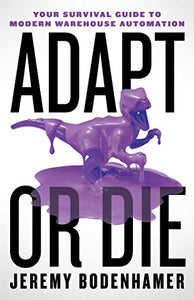 Adapt or Die by Jeremy Bodenhamer [25+ COPIES]