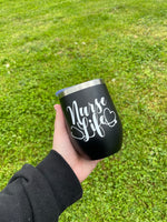 Nurse Life Insulated Wine Tumbler