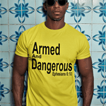 Armed and Dangerous Shirt