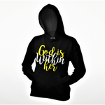 God is Within Her Hoodie