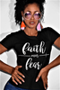 Faith over Fear Men or Women ~ Front and Back OR just Front Design You choose!