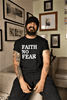 Faith No Fear Shirt