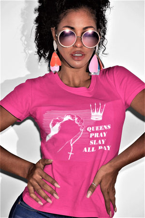 Queens Pray Slay short sleeved Christian Shirt T Shirt God's Girl