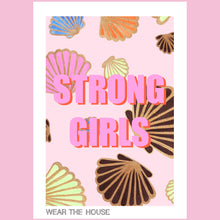 Load image into Gallery viewer, Strong Girls Shell Poster