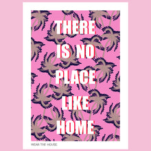 Load image into Gallery viewer, There is no place like home poster
