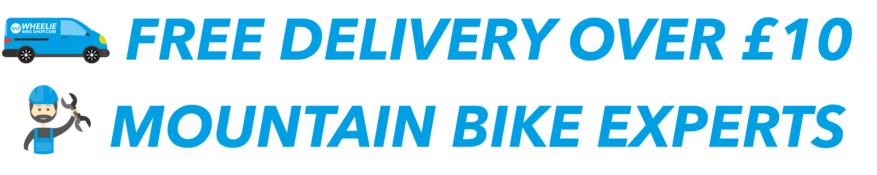 Free delivery when you spend £10 at Wheelie Bike Shop Specialist mountain bike experts available to call
