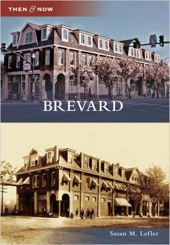 Book -Then & Now - Brevard - Susan M. Lefler #
