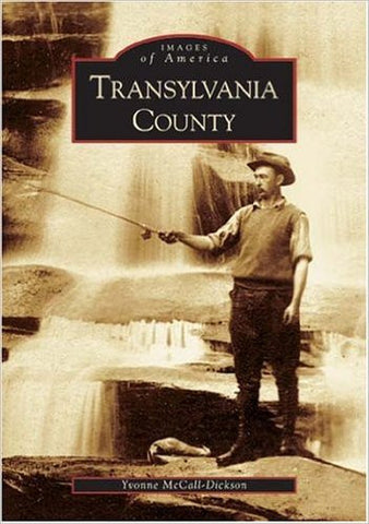 Book -Images of America - Transylvania County #