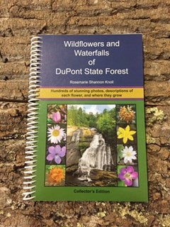 Book- Wildflowers and Waterfalls of the DuPont State Forest by Rosemarie Shannon Knoll #