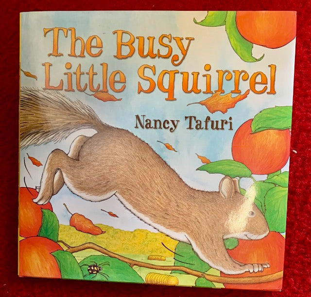 "Book - For Children - ""The Busy Little Squirrel"" by Nancy Tafuri"