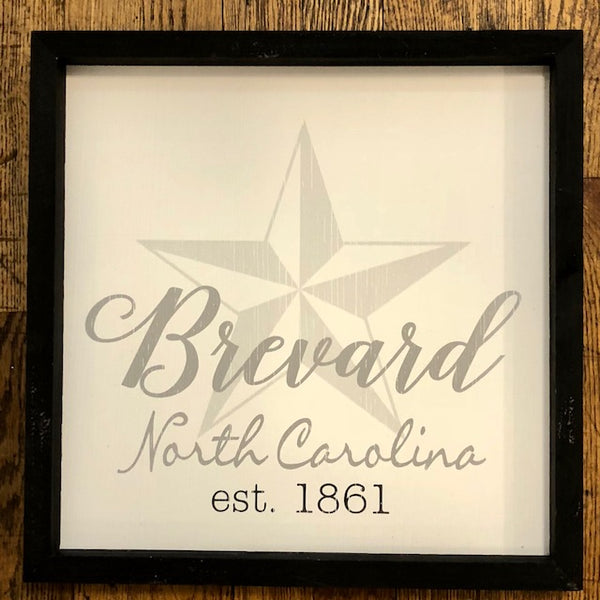 "Signs - Farmhouse Sign with ""Brevard, NC.....Established 1861"""