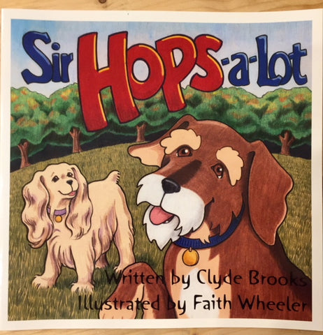 Book - Sir Hops-a-Lot - Children's Book - Clyde Brooks