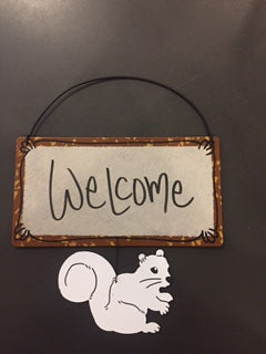 Sign - White Squirrel Welcome SIgn
