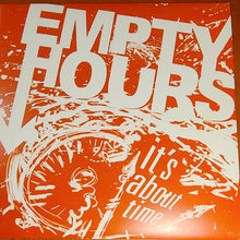 Load image into Gallery viewer, It's About Time - Thee Empty Hours Vinyl