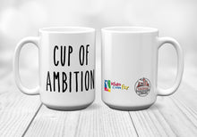 Load image into Gallery viewer, Kids Can Fly - Cup of Ambition Coffee Mug