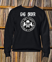 Load image into Gallery viewer, Gag Order Filthy Dirty Rotten Putrid Sweatshirt