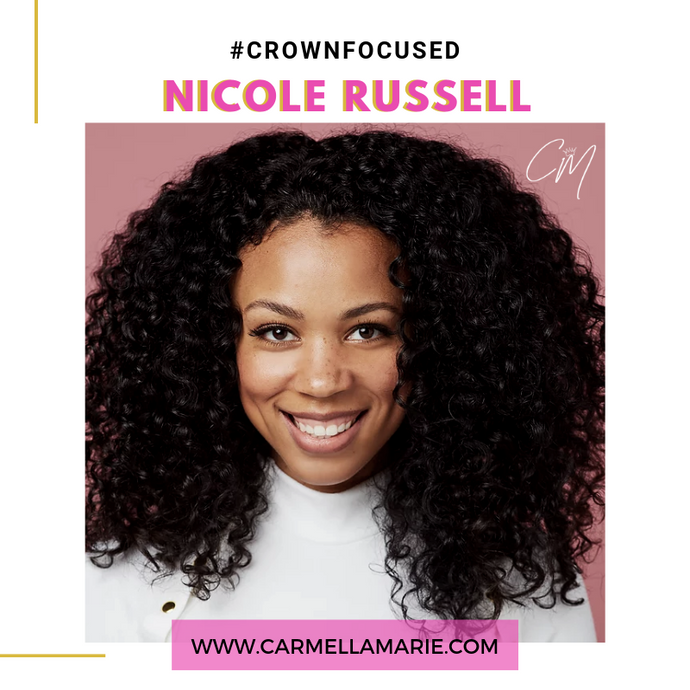 Nicole Russell is #CrownFocused